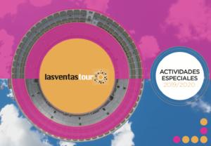 ACTIVITÉS LAS VENTAS TOUR 2019-2020
